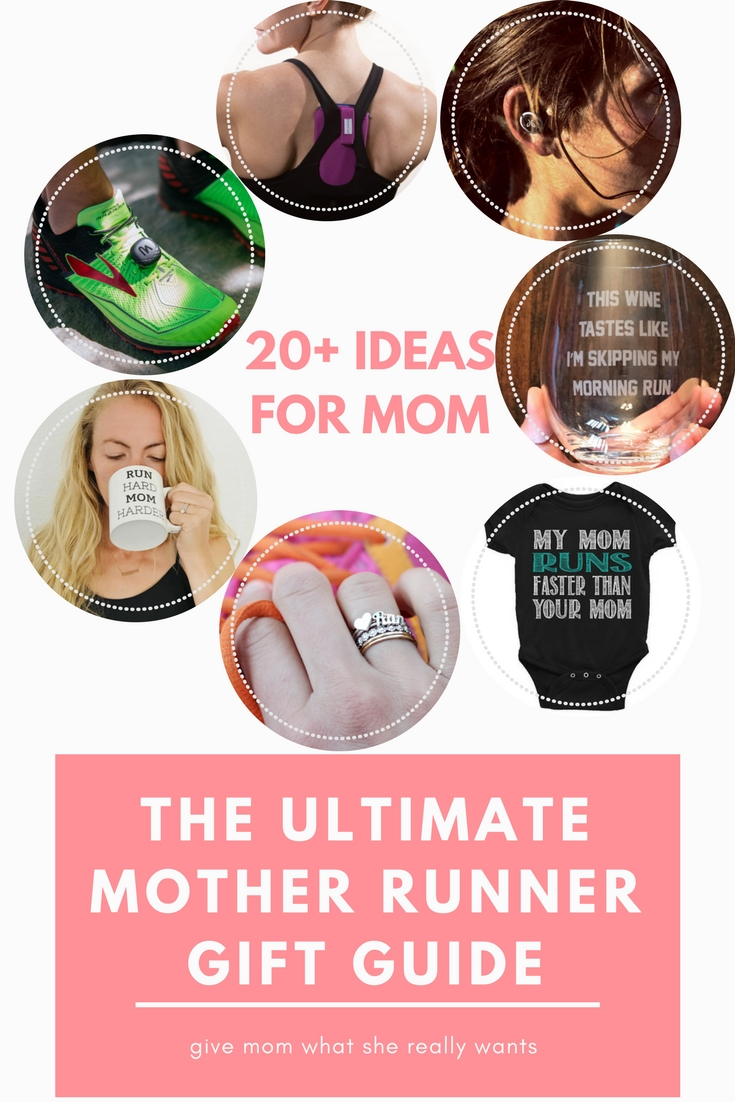 ed305763bafc Ultimate Mother Runner Mother's Day Gift Guide - Run Like Kale